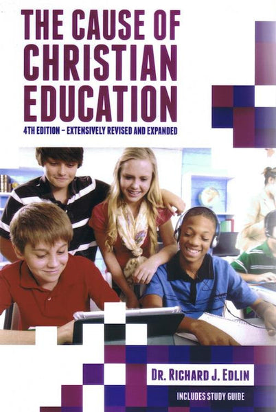 The Cause of Christian Education - 4th Edition