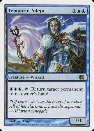 Temporal Adept [Eighth Edition]
