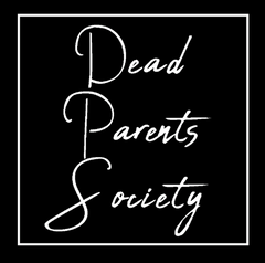 Dead Parents Society grief podcast