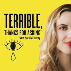 Terrible, Thanks for Asking Podcast logo