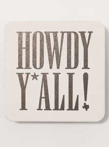 Howdy Y'all Coaster