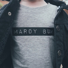 Load image into Gallery viewer, Mardy Bum T-Shirt
