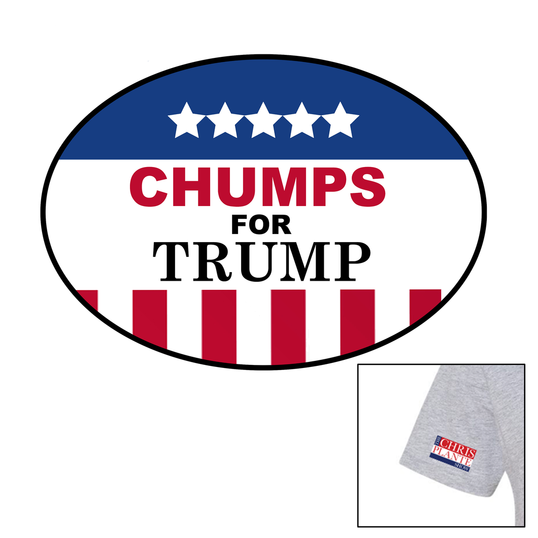 Chumps for Trump T-Shirt (Grey, White)