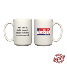 Load image into Gallery viewer, Double Standards Quote Mug