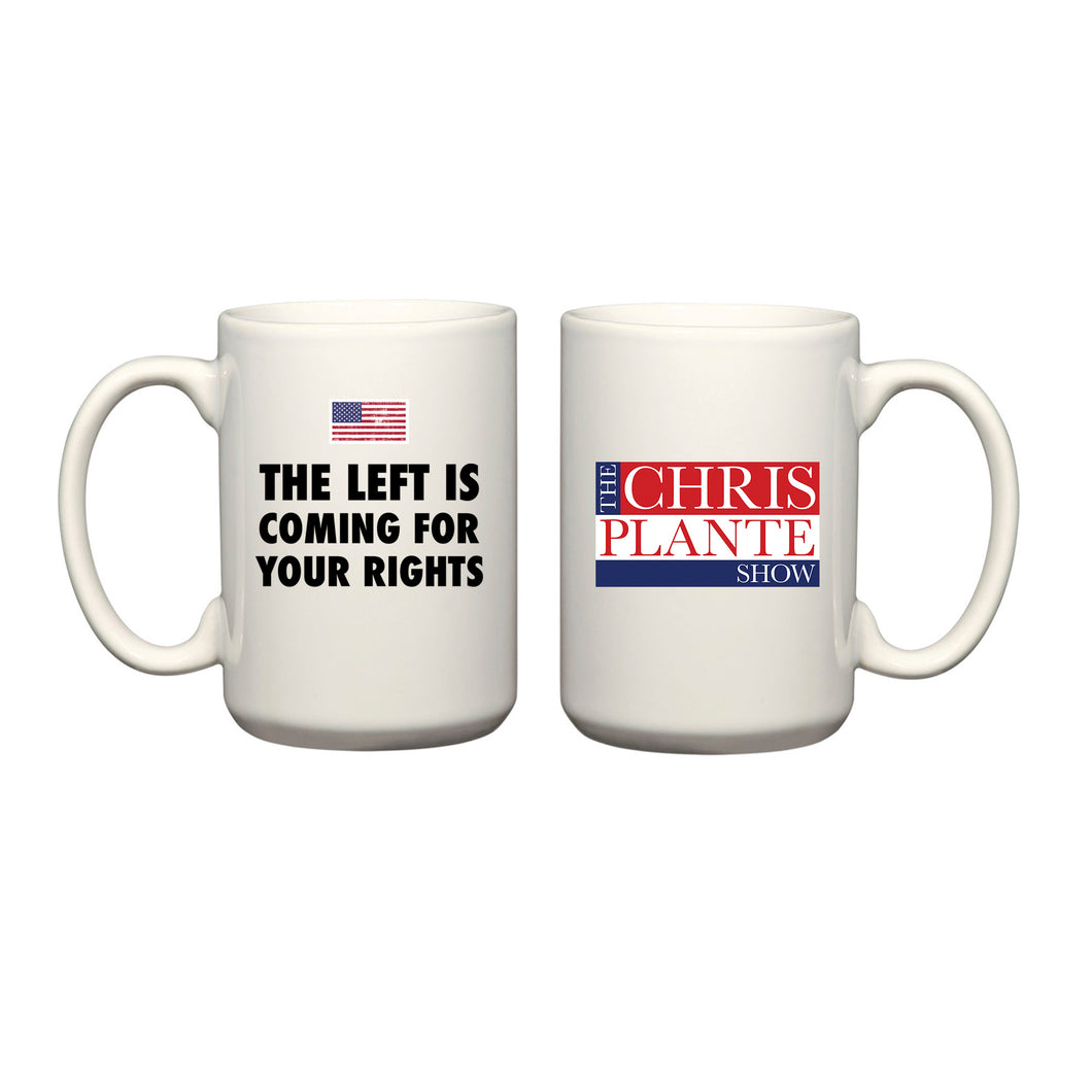 The Left is Coming for your Rights Mug