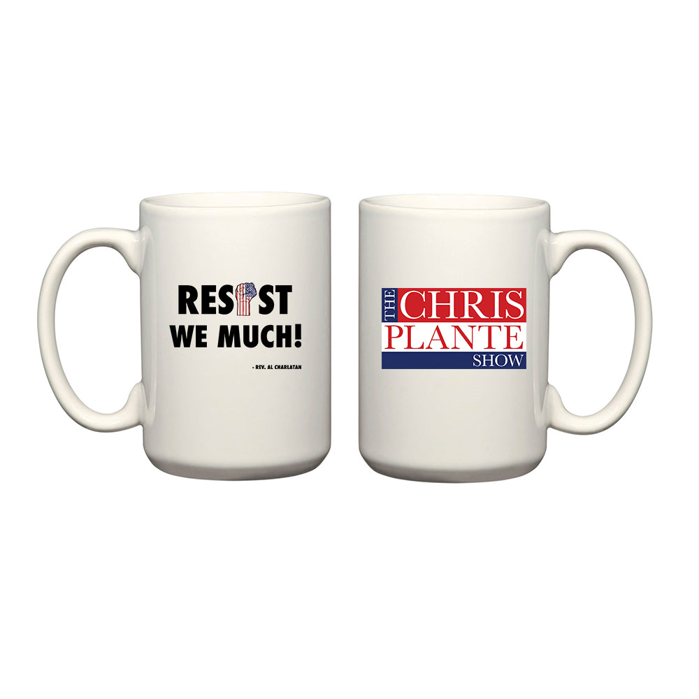 Resist We Much! Mug