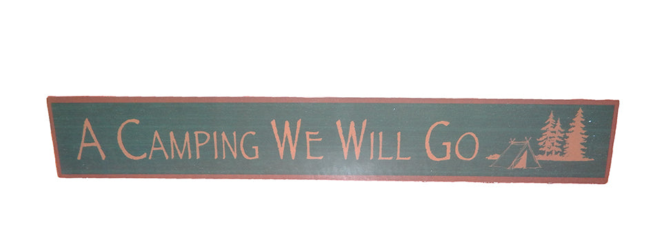 A Camping We Will Go Sign