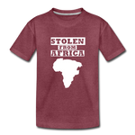 Stolen From Africa Kids' Premium T-Shirt - heather burgundy