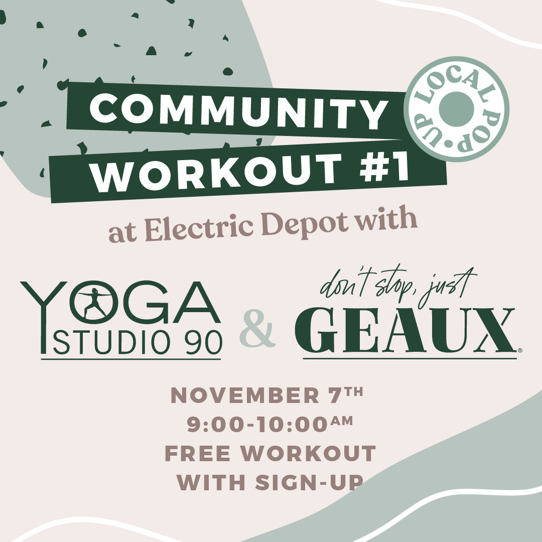 Don't Stop Just Geaux x Yoga Studio 90 Workout #1