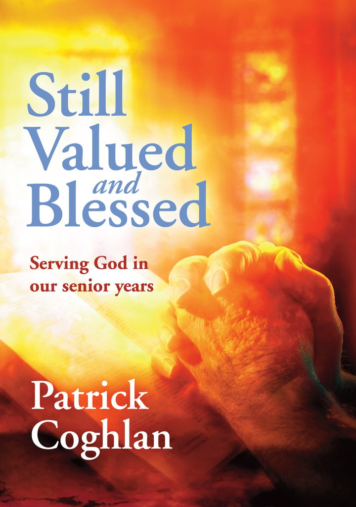 Still Valued and Blessed by Patrick Coghlan (Review)