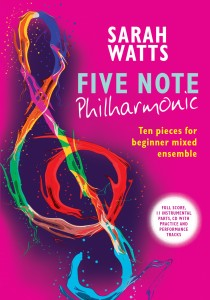 Five Note Philharmonic - Sarah Watts