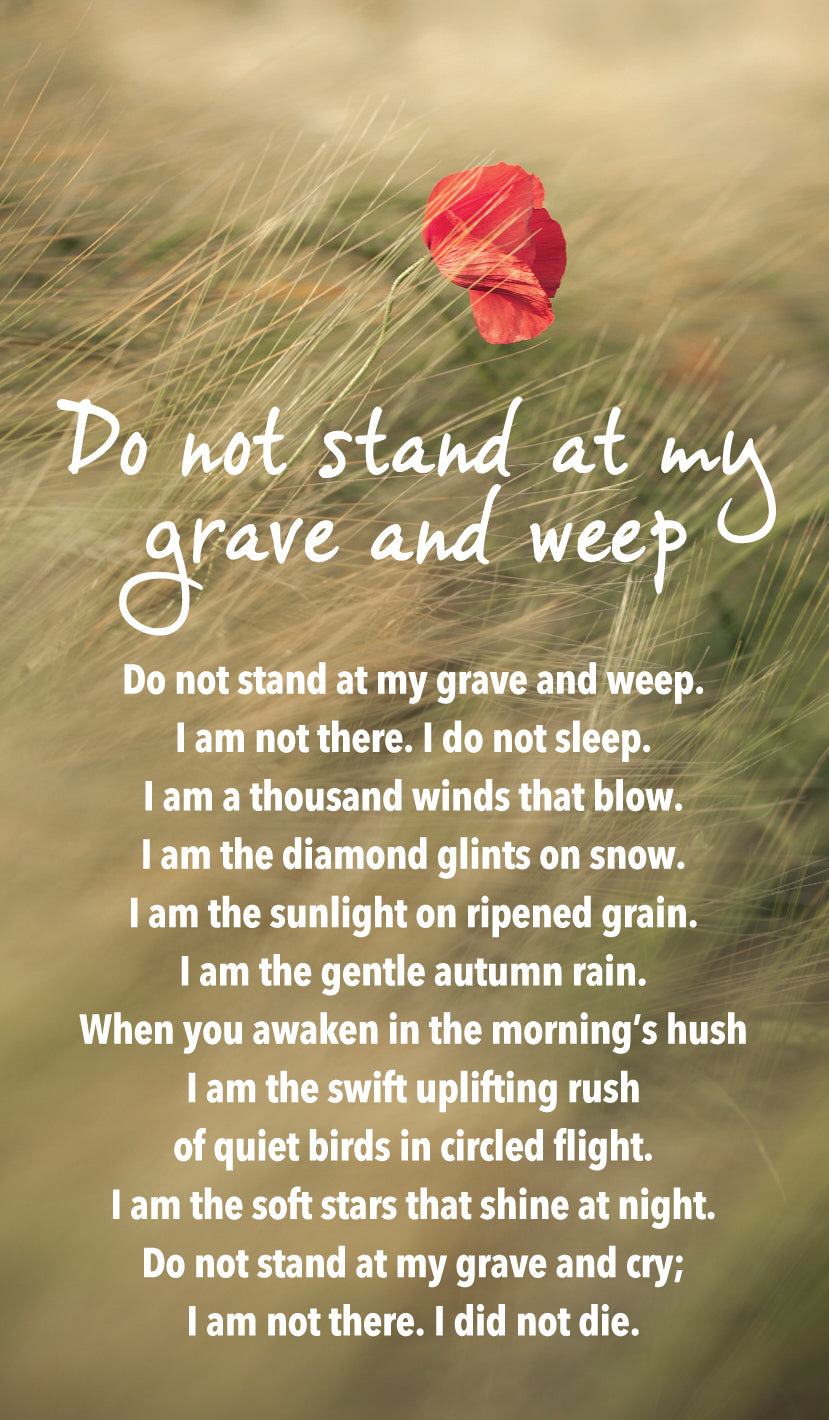 Prayer Card - Do Not Stand At My Grave And WeepPrayer Card - Do Not Stand At My Grave And Weep