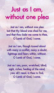 Just As I Am, Without One Plea - Hymn Card  (Double Sided)Just As I Am, Without One Plea - Hymn Card  (Double Sided)