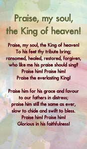 Praise, My Soul, The King Of Heaven! -Hymn Card  (Double Sided)Praise, My Soul, The King Of Heaven! -Hymn Card  (Double Sided)