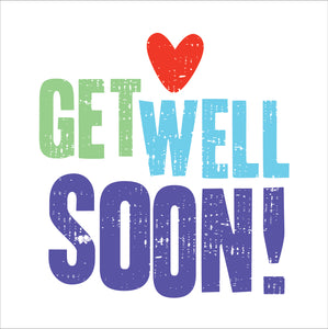 Get Well SoonGet Well Soon