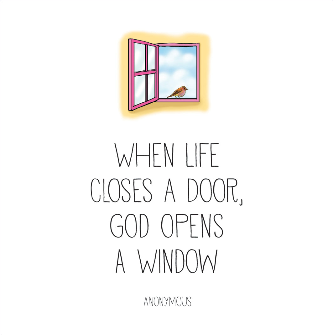 Window - When Life Closes A DoorWindow - When Life Closes A Door