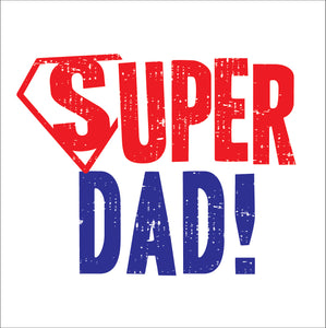 Fathers Days Super DadFathers Days Super Dad