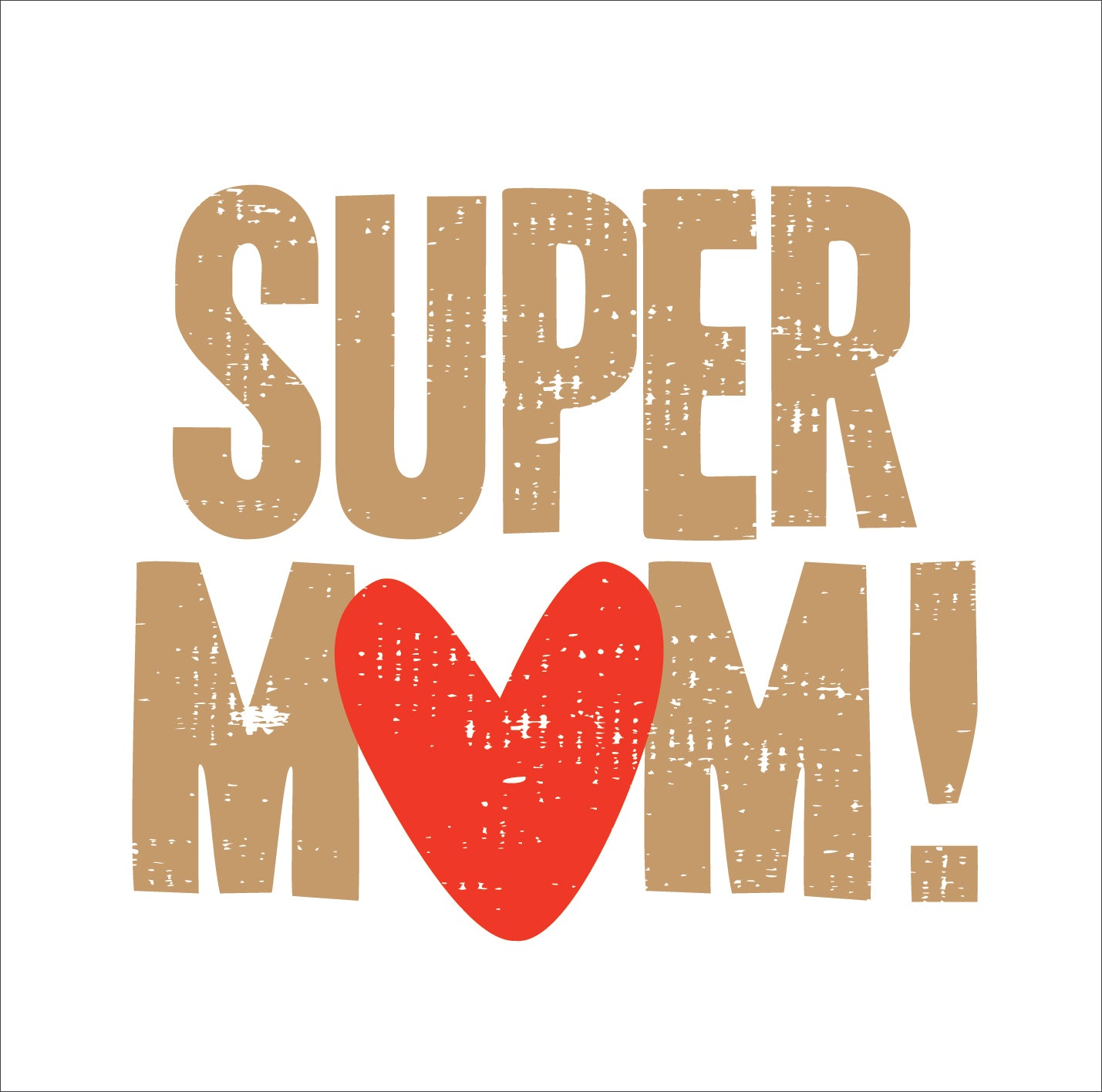 Mothers Day Super MumMothers Day Super Mum
