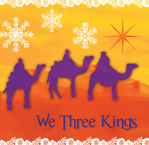 We Three KingsWe Three Kings
