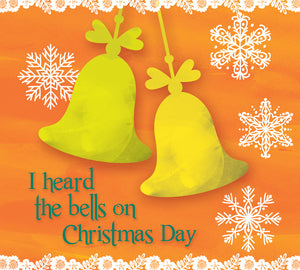 I Heard The Bells On Christmas DayI Heard The Bells On Christmas Day