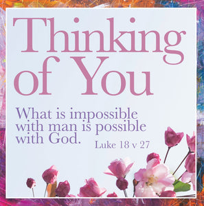 Thinking Of You - What Is Impossible - Sq CardThinking Of You - What Is Impossible - Sq Card