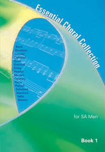 Essential Choral Collection For SA Men