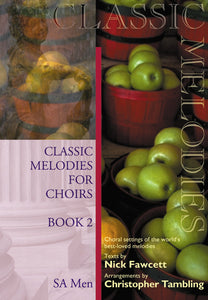 Classic Melodies For Choirs - Book 2