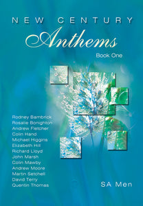 New Century Anthems Book 1 - SA Men