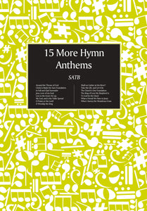 15 More Hymn Anthems