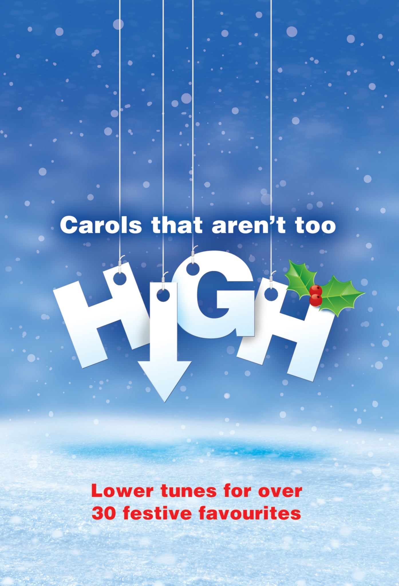 Carols That Aren'T Too HighCarols That Aren'T Too High