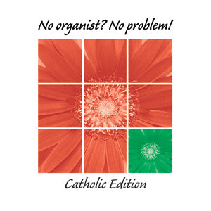 No Organist No Problem! Catholic Combined Set