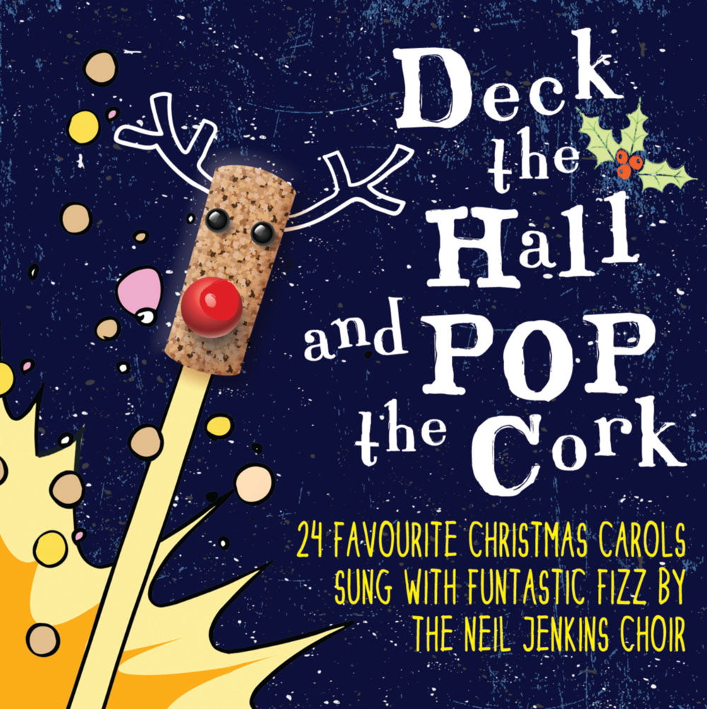 Deck The Hall And Pop The CorkDeck The Hall And Pop The Cork