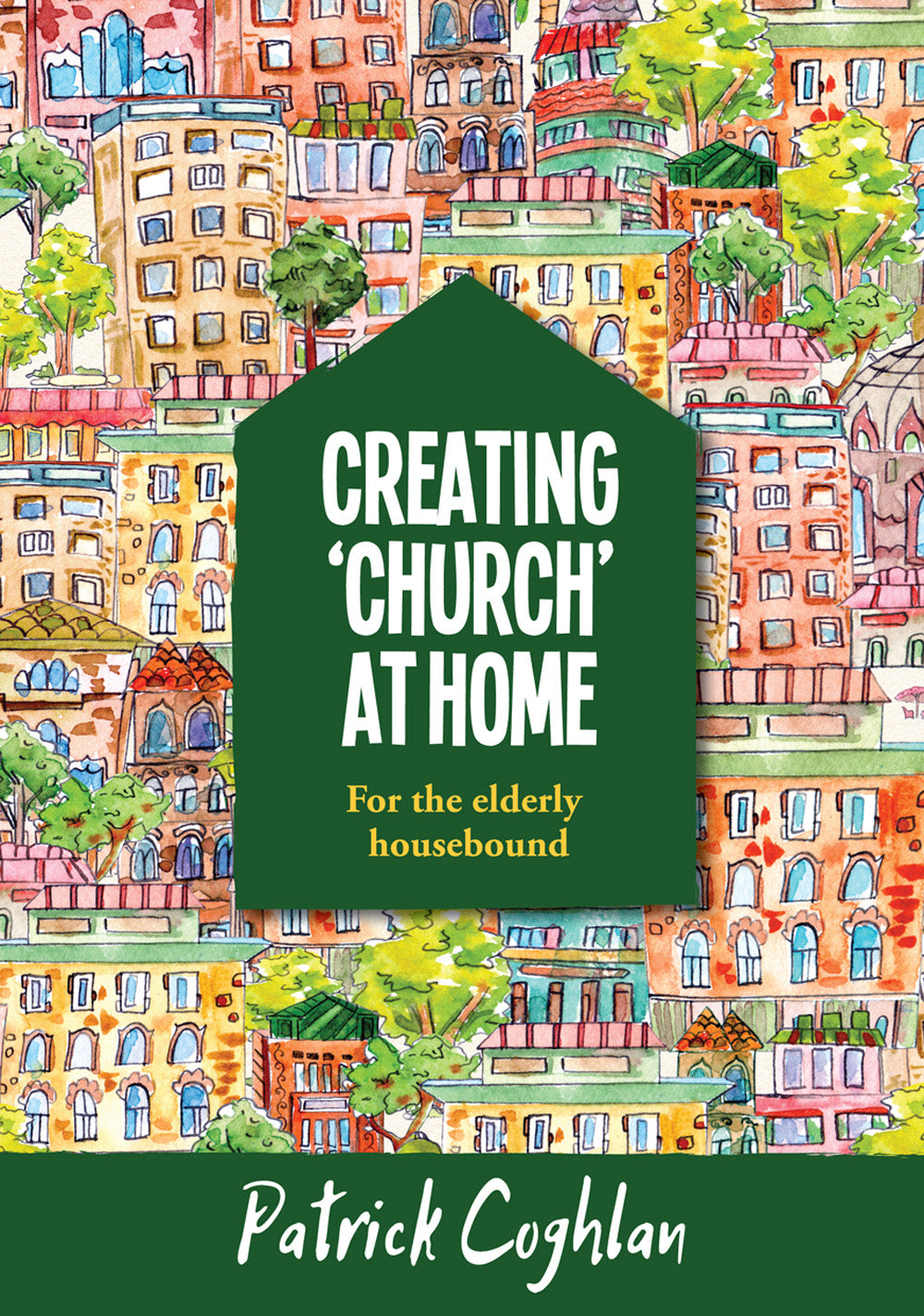 Creating Church At Home - For The Elderly HouseboundCreating Church At Home - For The Elderly Housebound