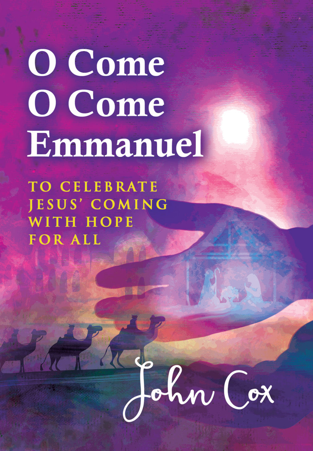 O Come, O Come Emmanuel - An Advent CourseO Come, O Come Emmanuel - An Advent Course