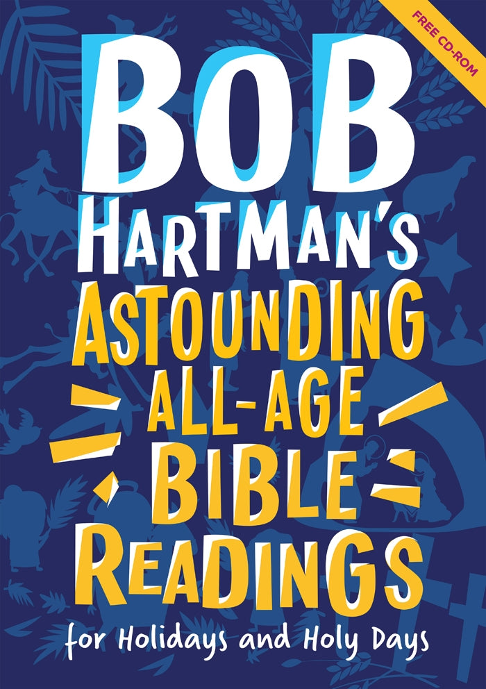 Bob Hartmans Remarkable Bible Readings For Holidays And Holy DaysBob Hartmans Remarkable Bible Readings For Holidays And Holy Days