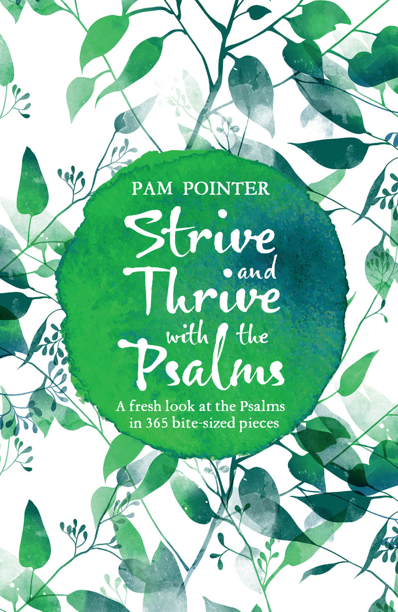 Strive And Thrive With The Psalms