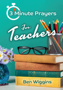 3 Minute Prayes For Teachers