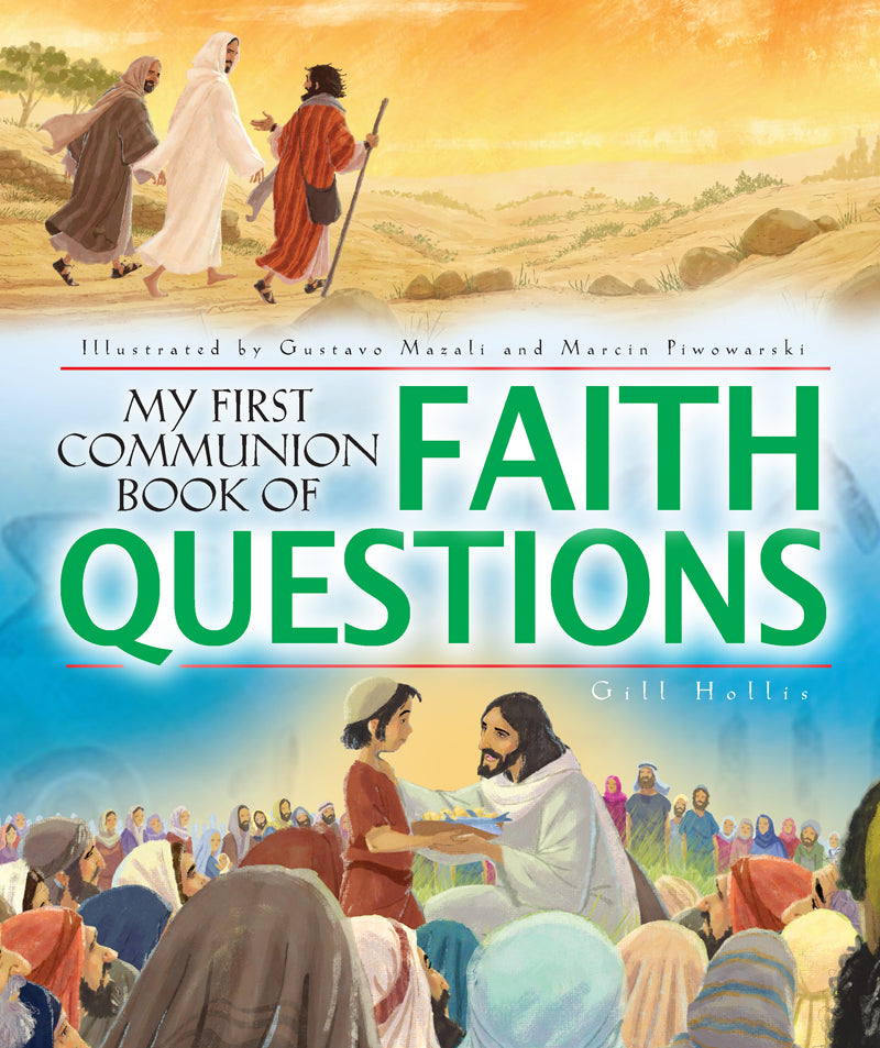 Big Faith Questions First CommunionBig Faith Questions First Communion
