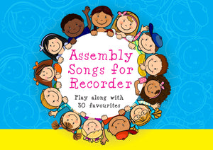 Assembly Songs For RecorderAssembly Songs For Recorder