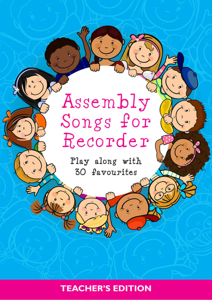 Assembly Songs For Recorder