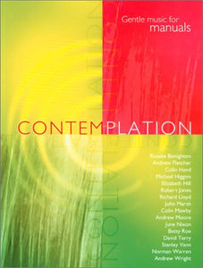 Contemplation Gentle  Music For ManualsContemplation Gentle  Music For Manuals