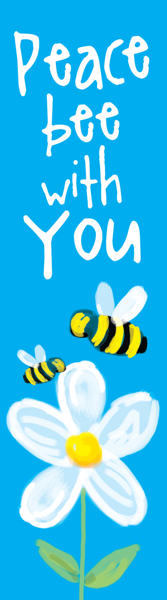 Bookmark - Peace Bee With YouBookmark - Peace Bee With You