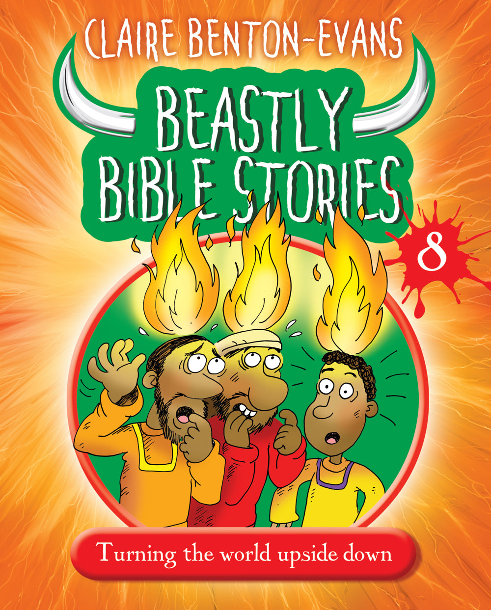 Beastly Bible Stories Book  8Beastly Bible Stories Book  8
