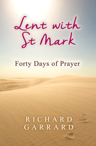 Lent With St MarkLent With St Mark