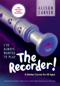 I'Ve Always Wanted To Play RecorderI'Ve Always Wanted To Play Recorder