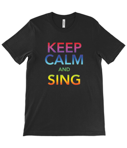 Keep Calm and Sing T-Shirt