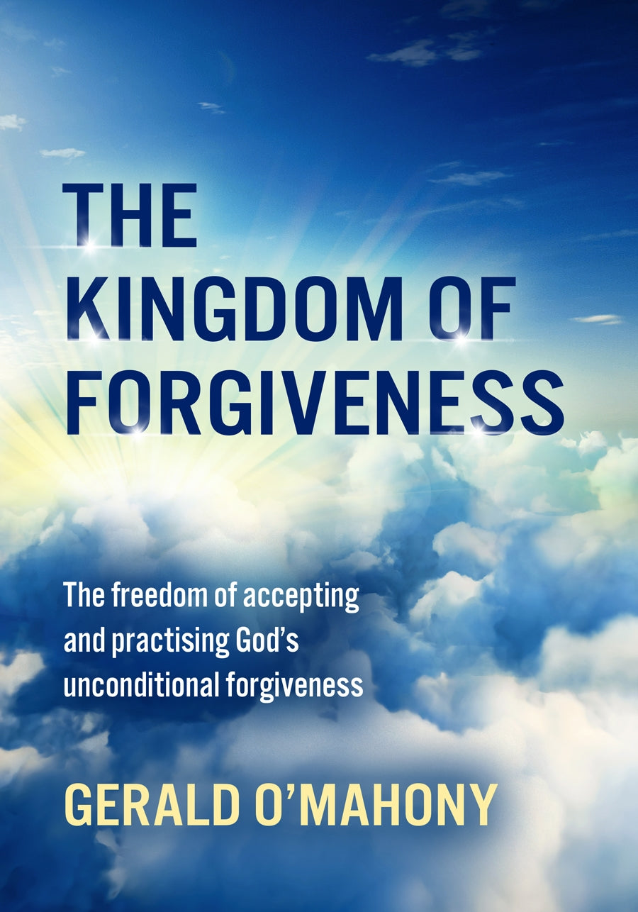 The Kingdom Of ForgivenessThe Kingdom Of Forgiveness