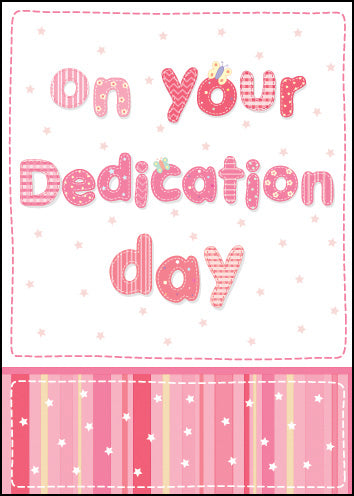 On Your Dedication DayOn Your Dedication Day