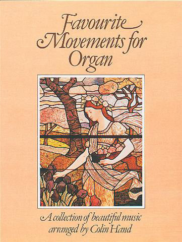 Favourite Movements For OrganFavourite Movements For Organ