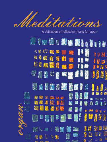 Meditations For OrganMeditations For Organ